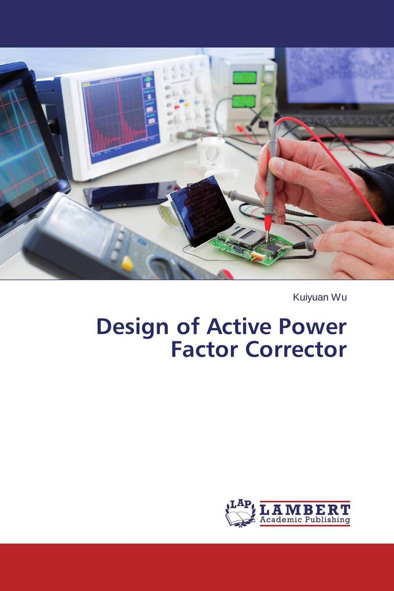 Design of Active Power Factor Corrector john nash the deciding factor the power of analytics to make every decision a winner