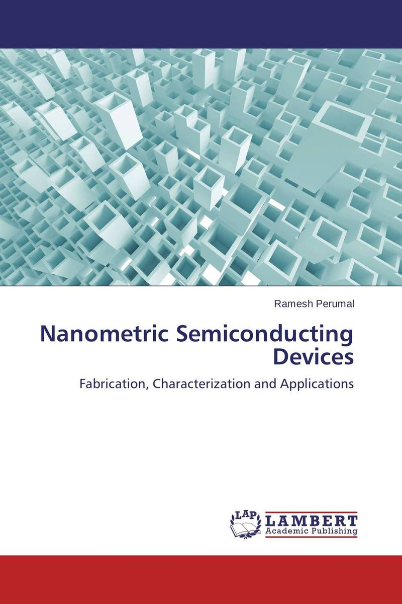 Nanometric Semiconducting Devices nanoscale memristive devices for memory and logic applications