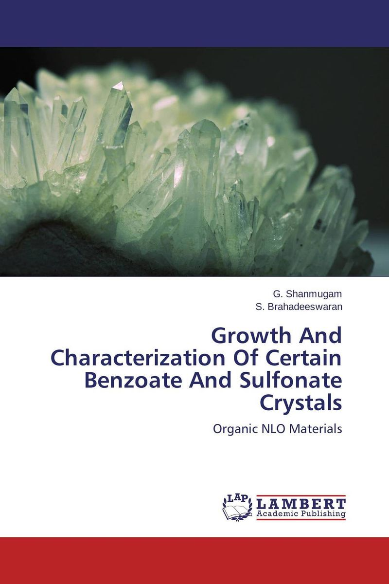 Growth And Characterization Of Certain Benzoate And Sulfonate Crystals growth and characterization of certain benzoate and sulfonate crystals