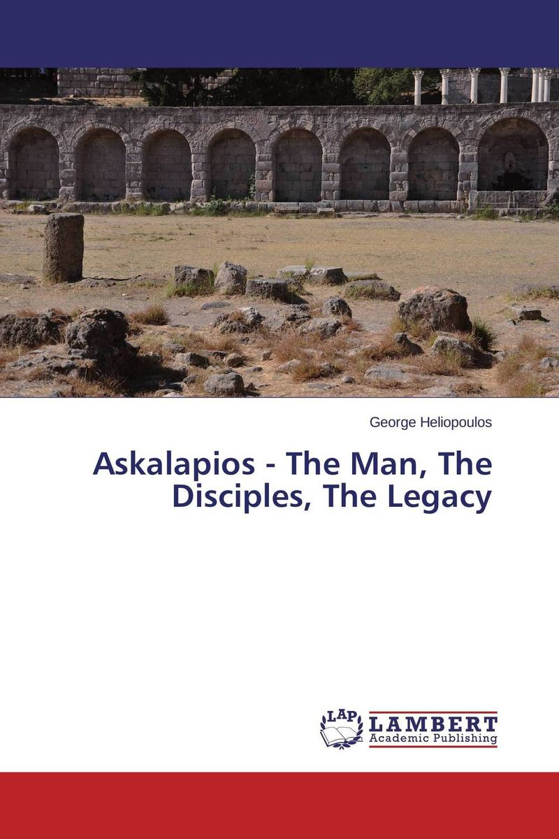 Askalapios - The Man, The Disciples, The Legacy greek iambic poetry – from the seventh to the fifth centuries bc l259 trans west greek