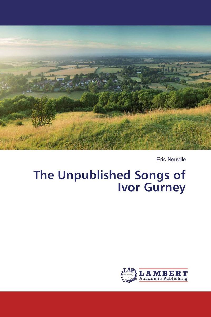 The Unpublished Songs of Ivor Gurney the art of adding and the art of taking away – selections from john updike s manuscripts