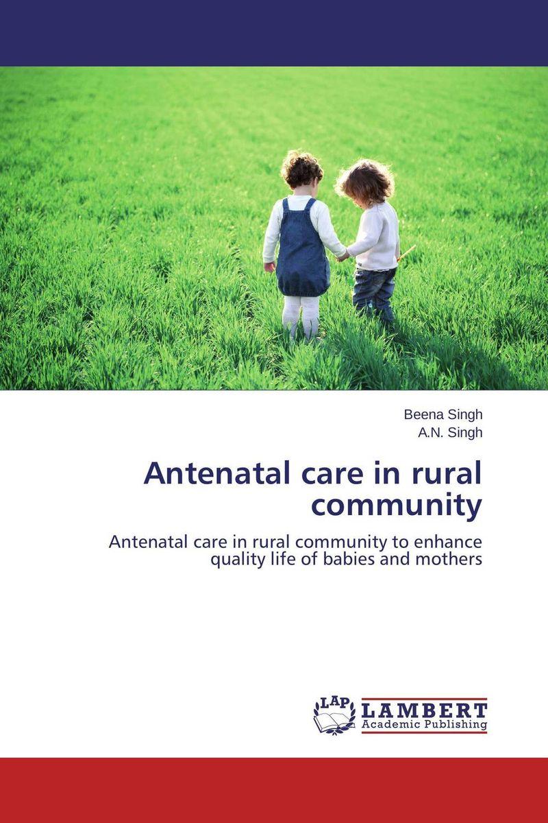 Antenatal care in rural community nagasa dida zewdie birhanu and dejen tilahun determinants of institutional delivery among antenatal care followers