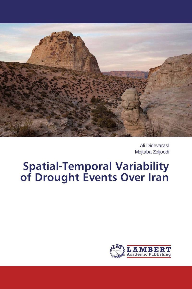 Spatial-Temporal Variability of Drought Events Over Iran olugbenga ademola boboye palyno geochemical study of southwestern chad basin