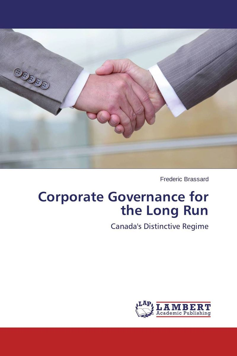 Corporate Governance for the Long Run paul ali international corporate governance after sarbanes oxley