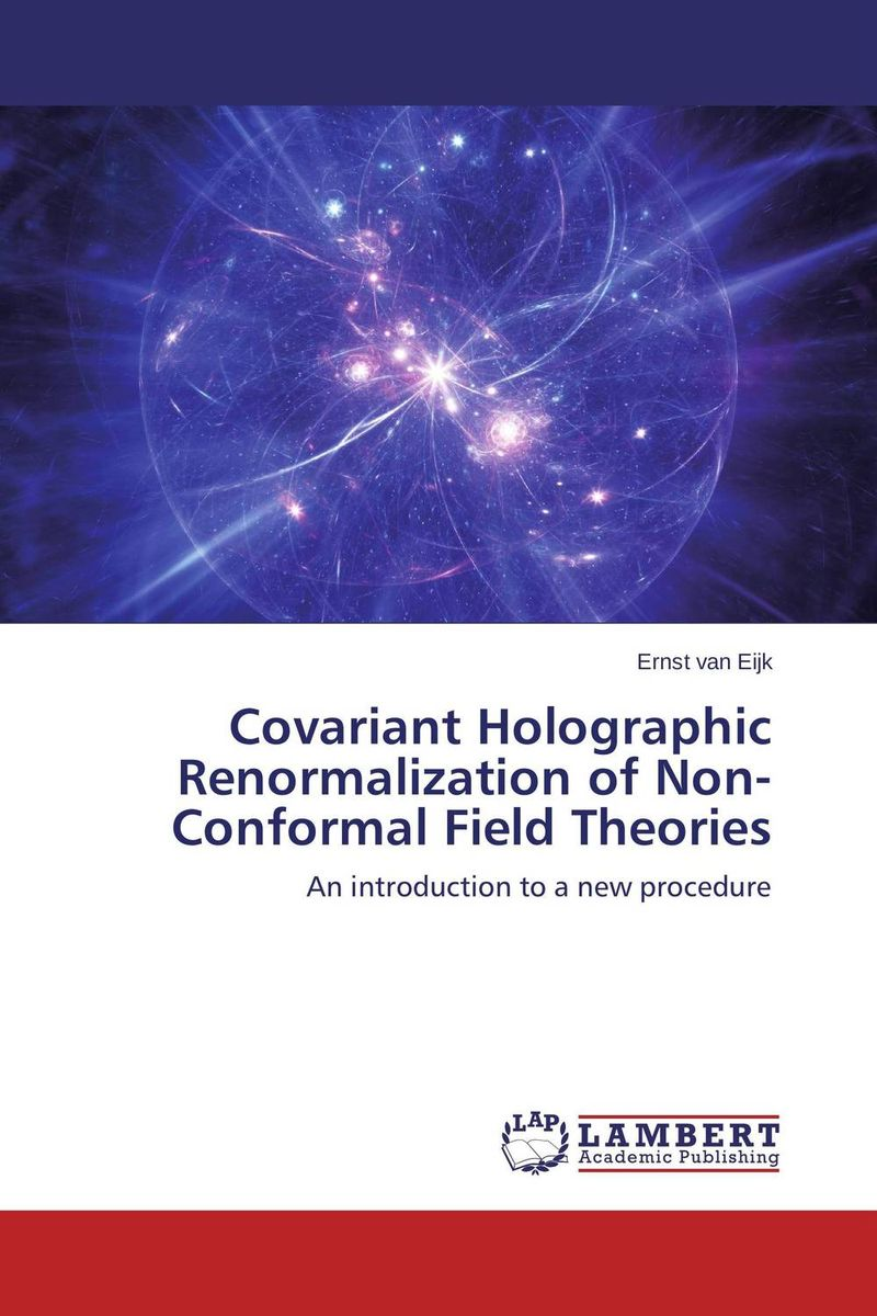 Covariant Holographic Renormalization of Non-Conformal Field Theories permutation orbifolds in conformal field theories and string theory