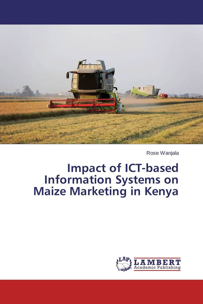 купить Impact of ICT-based Information Systems on Maize Marketing in Kenya недорого