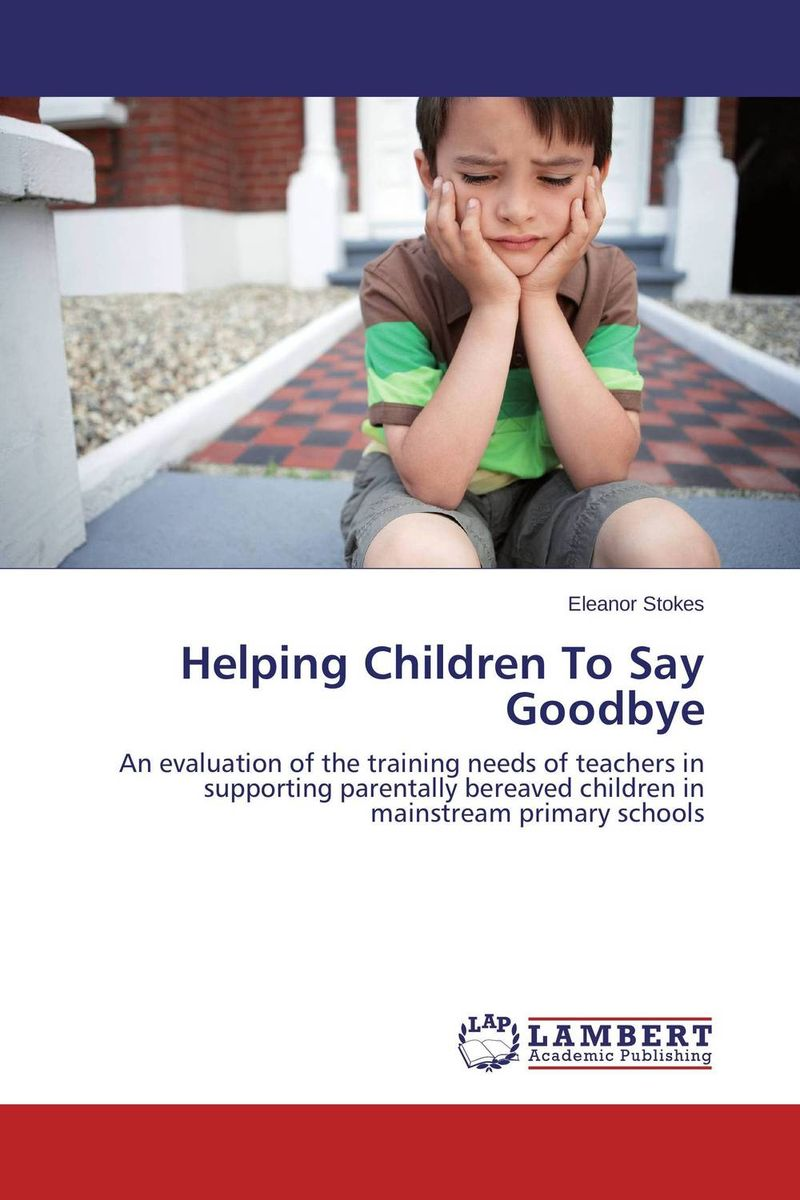 Helping Children To Say Goodbye the score takes care of itself