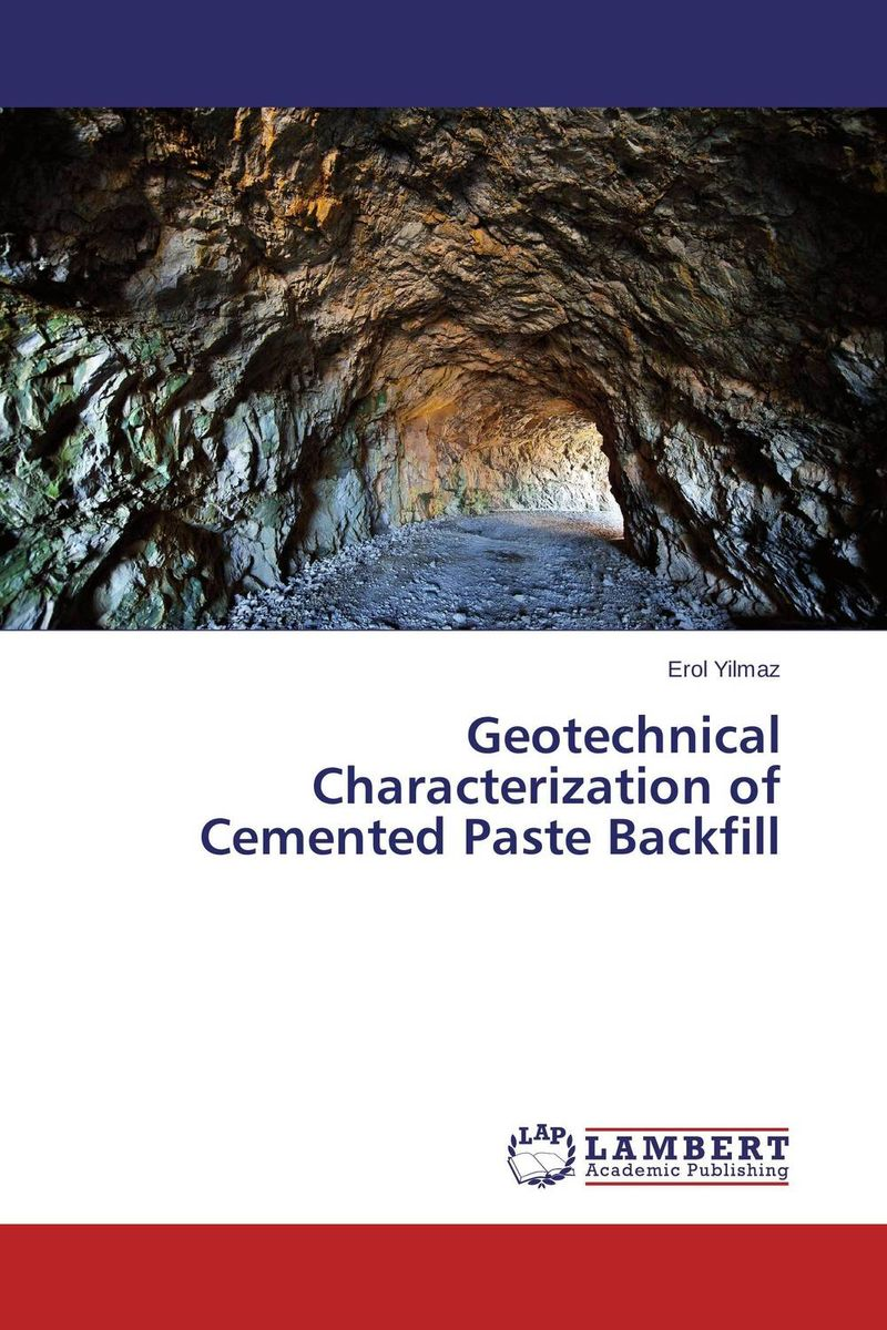 Geotechnical Characterization of Cemented Paste Backfill purnima sareen sundeep kumar and rakesh singh molecular and pathological characterization of slow rusting in wheat