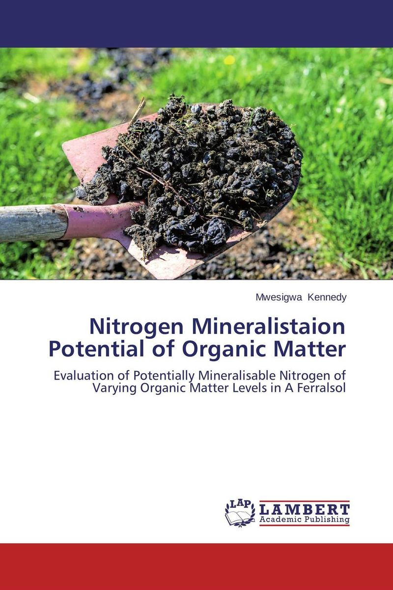 Nitrogen Mineralistaion Potential of Organic Matter nitrogen oxides control technology fact book