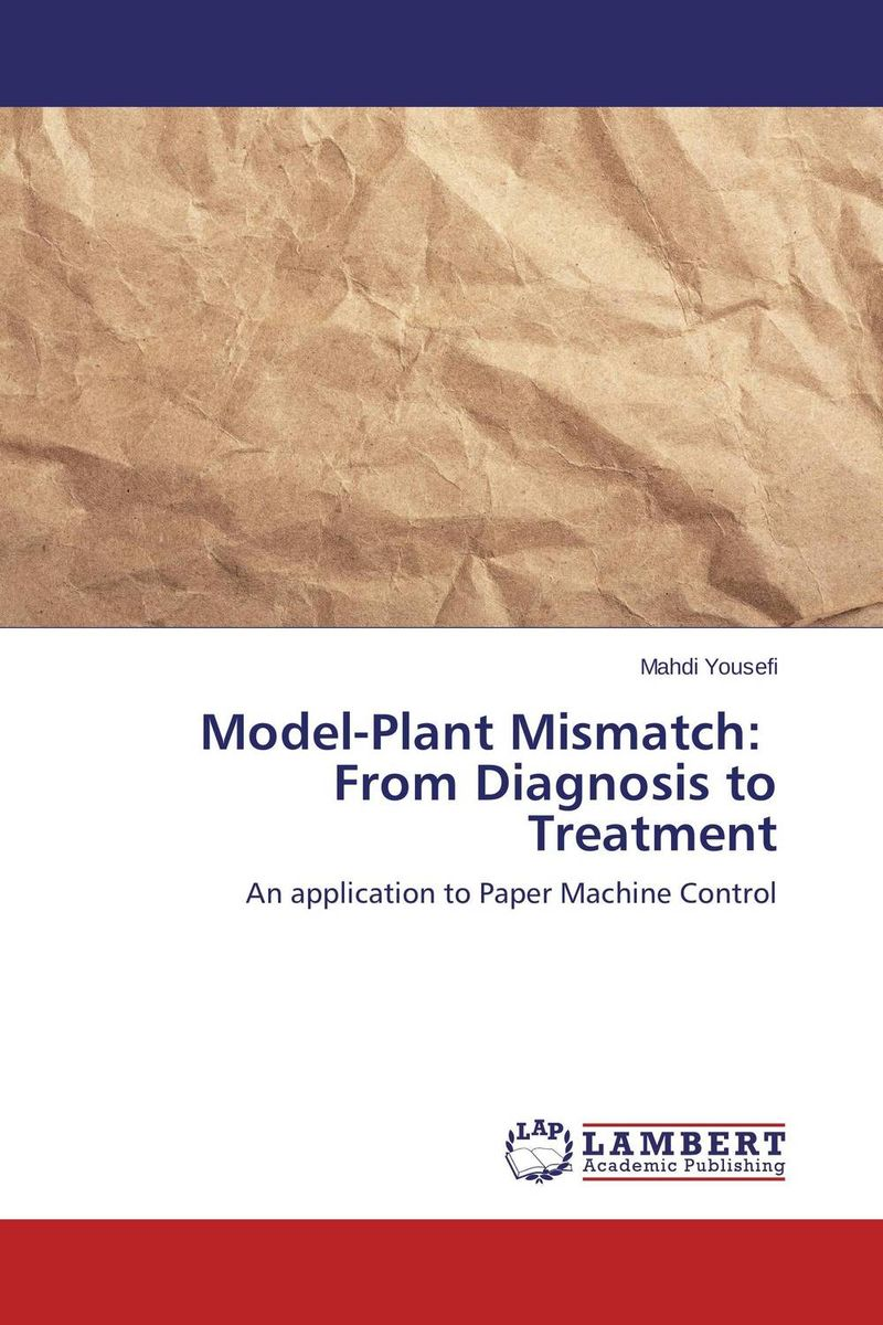Model-Plant Mismatch: From Diagnosis to Treatment franke bibliotheca cardiologica ballistocardiogra phy research and computer diagnosis
