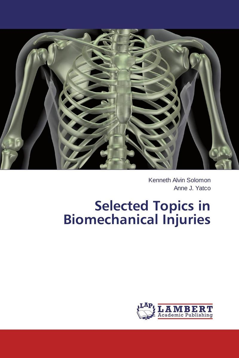 Selected Topics in Biomechanical Injuries belousov a security features of banknotes and other documents methods of authentication manual денежные билеты бланки ценных бумаг и документов