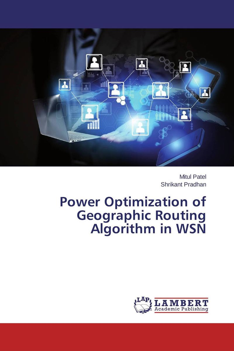Power Optimization of Geographic Routing Algorithm in WSN practical global optimization computing methods in molecular modelling