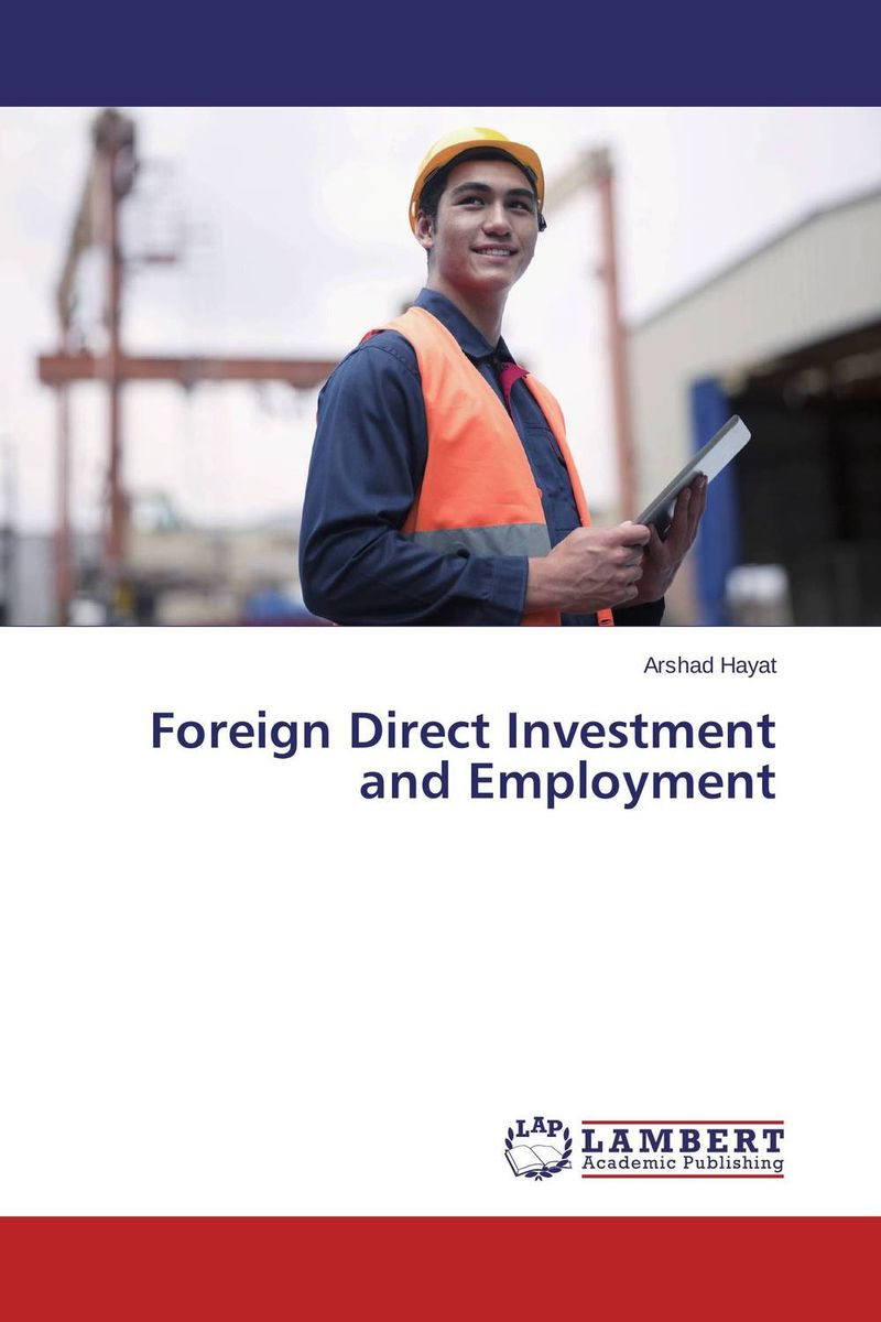 Foreign Direct Investment and Employment