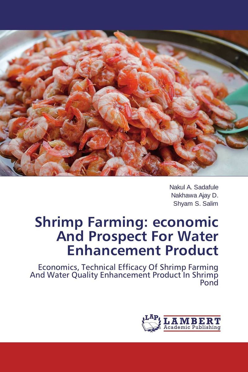 Shrimp Farming: economic And Prospect For Water Enhancement Product adding value to the citrus pulp by enzyme biotechnology production
