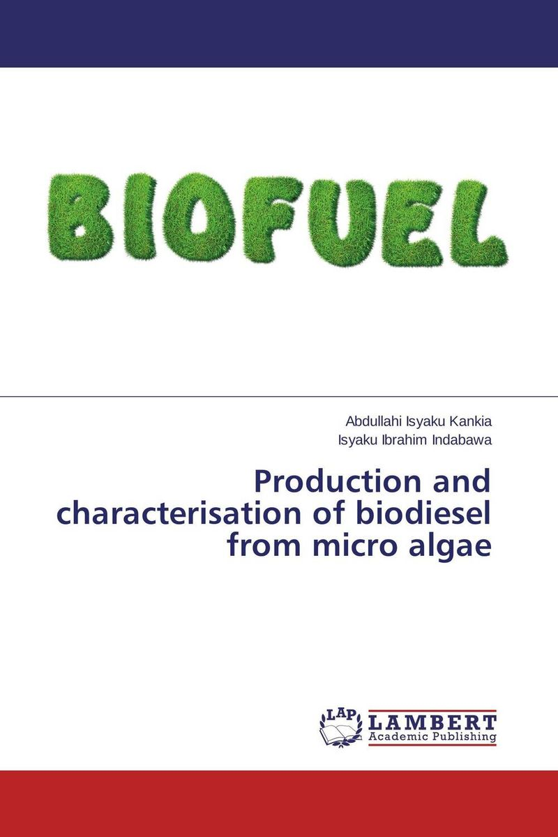 Production and characterisation of biodiesel from micro algae biodiesel from algae