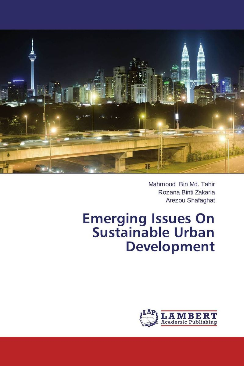 Emerging Issues On Sustainable Urban Development emerging issues on sustainable urban development