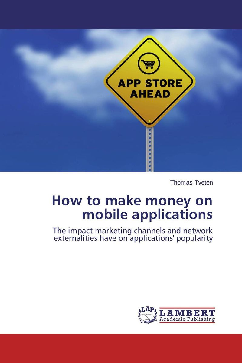 How to make money on mobile applications a practical guide to building high performance computing clusters