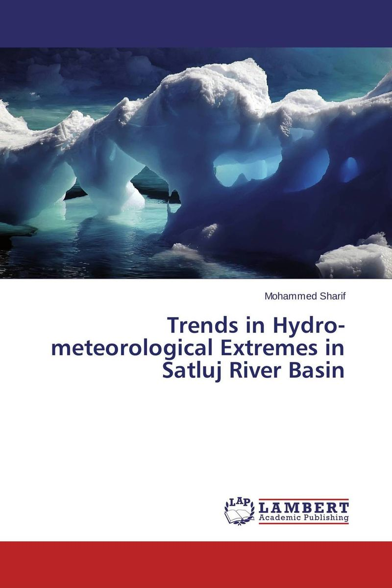Trends in Hydro-meteorological Extremes in Satluj River Basin flora from the inferior basin of motru river