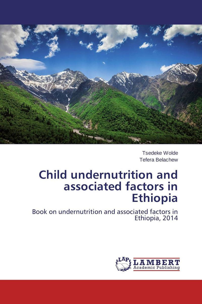 Child undernutrition and associated factors in Ethiopia купить