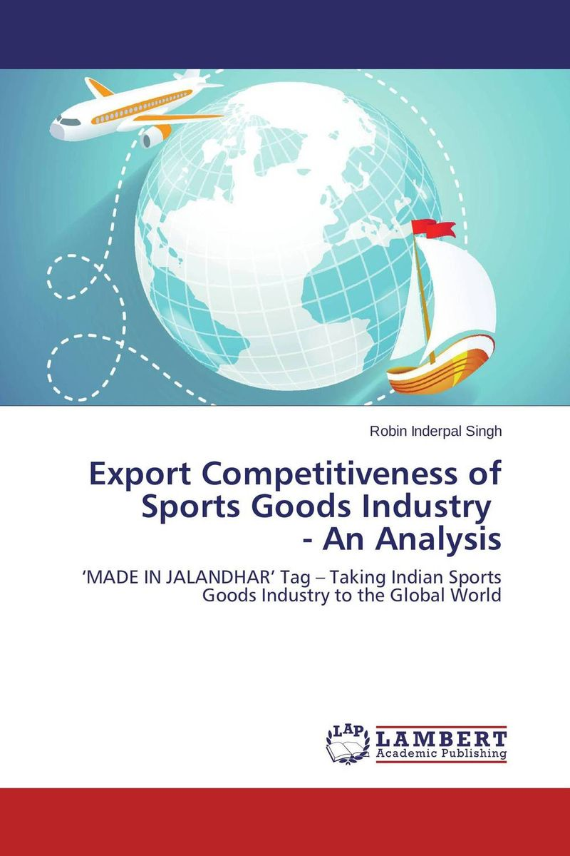 Export Competitiveness of Sports Goods Industry - An Analysis gender and the growth of the export horticulture industry in kenya