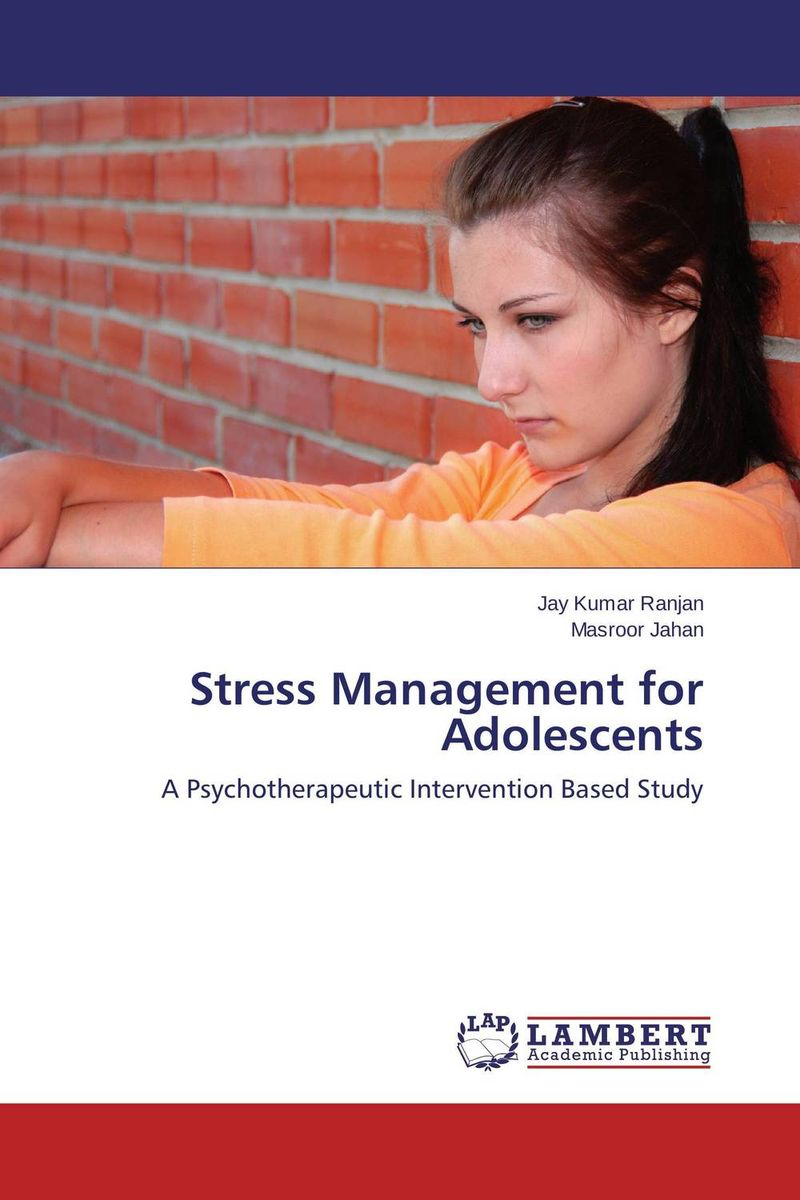 Stress Management for Adolescents