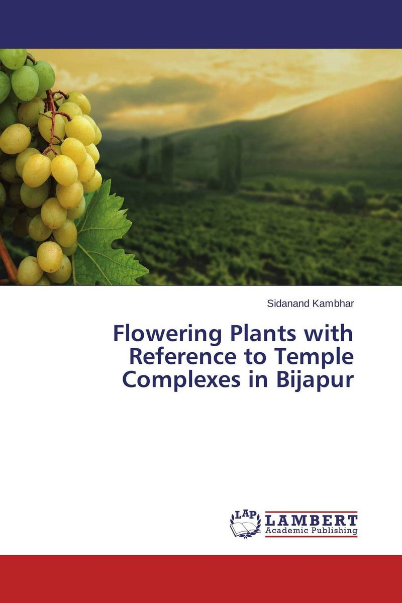 Flowering Plants with Reference to Temple Complexes in Bijapur sacred groves