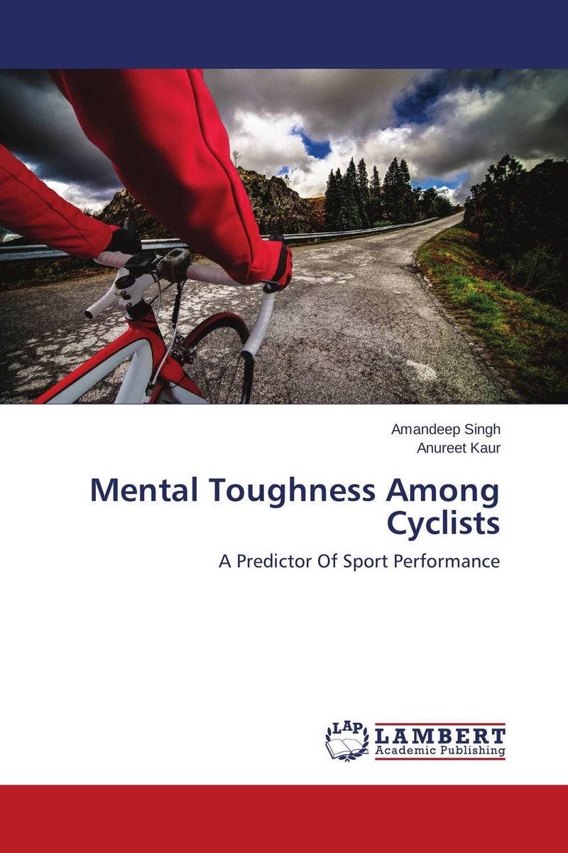 Mental Toughness Among Cyclists predicting performance