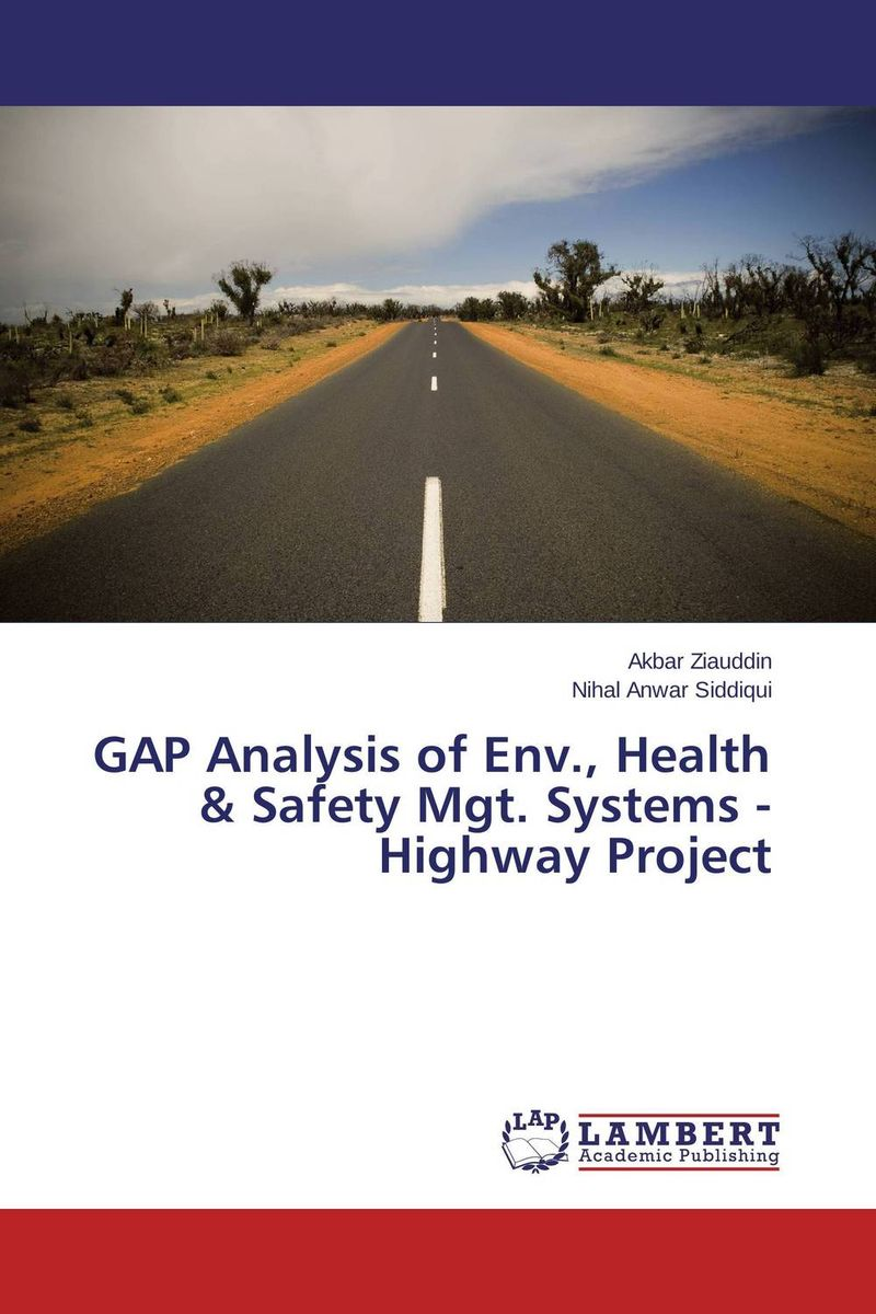 GAP Analysis of Env., Health & Safety Mgt. Systems - Highway Project комплект боди 3 шт gap gap ga020eksyb47