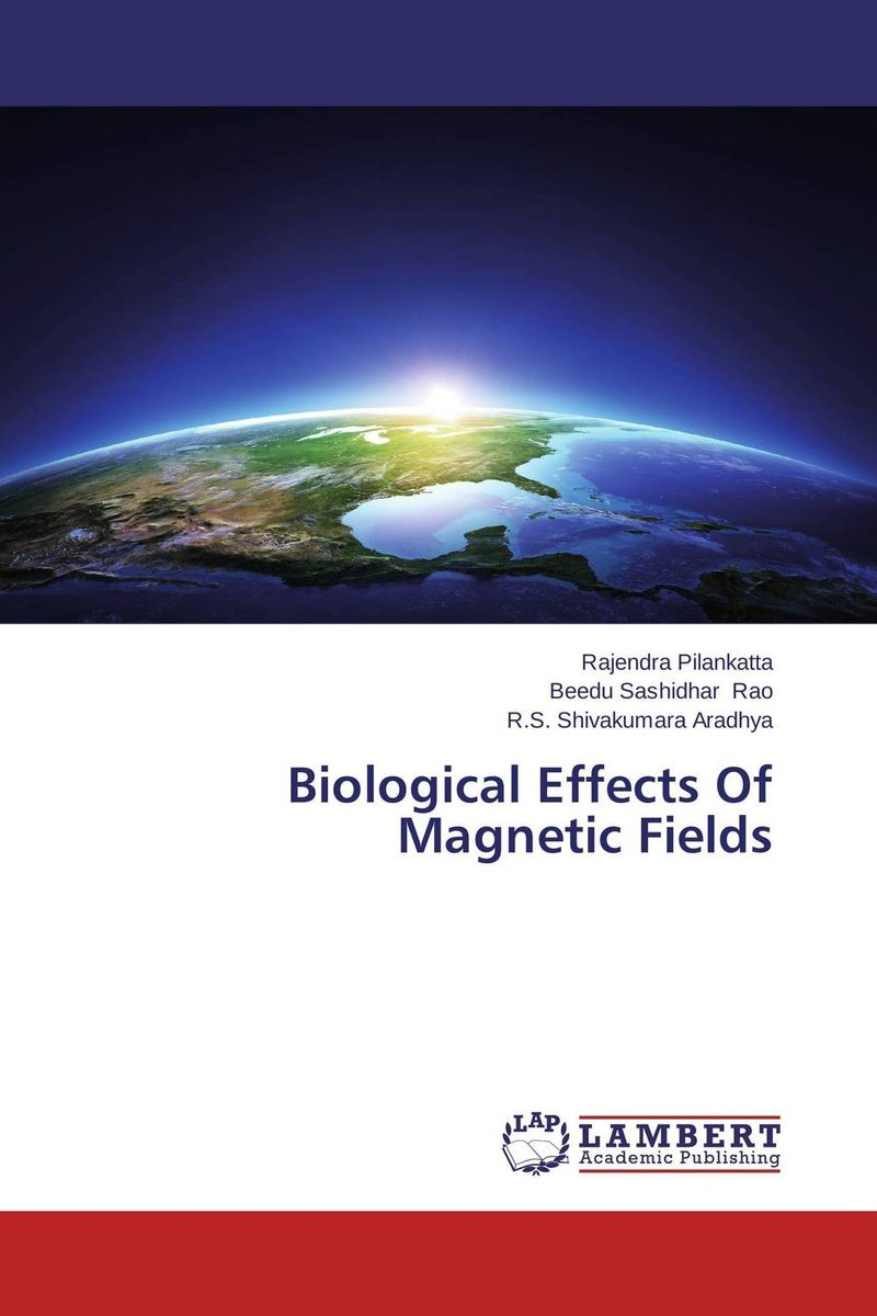 Biological Effects Of Magnetic Fields uniform formula of interaction of fields and bodie
