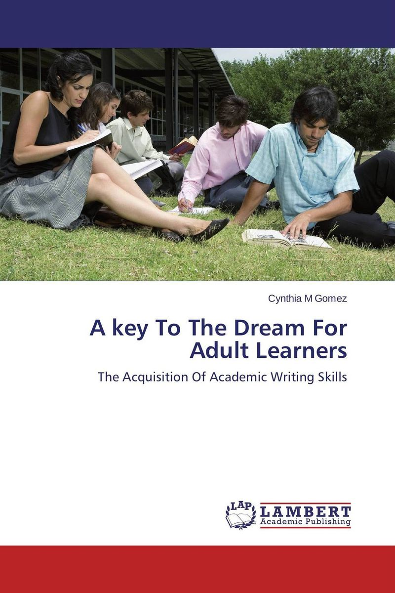 A key To The Dream For Adult Learners