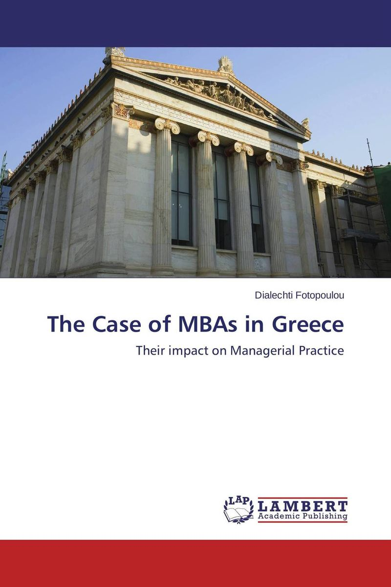 The Case of MBAs in Greece an evaluation of the role of eia database in promoting eia practice