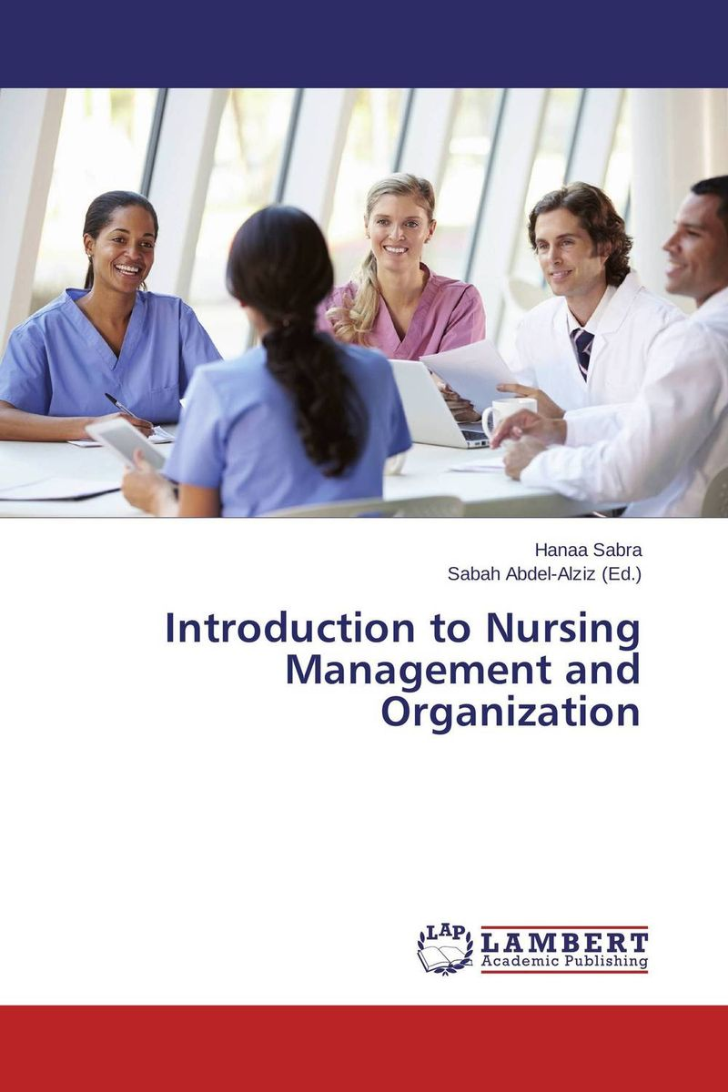 Introduction to Nursing Management and Organization introduction to critical care nursing