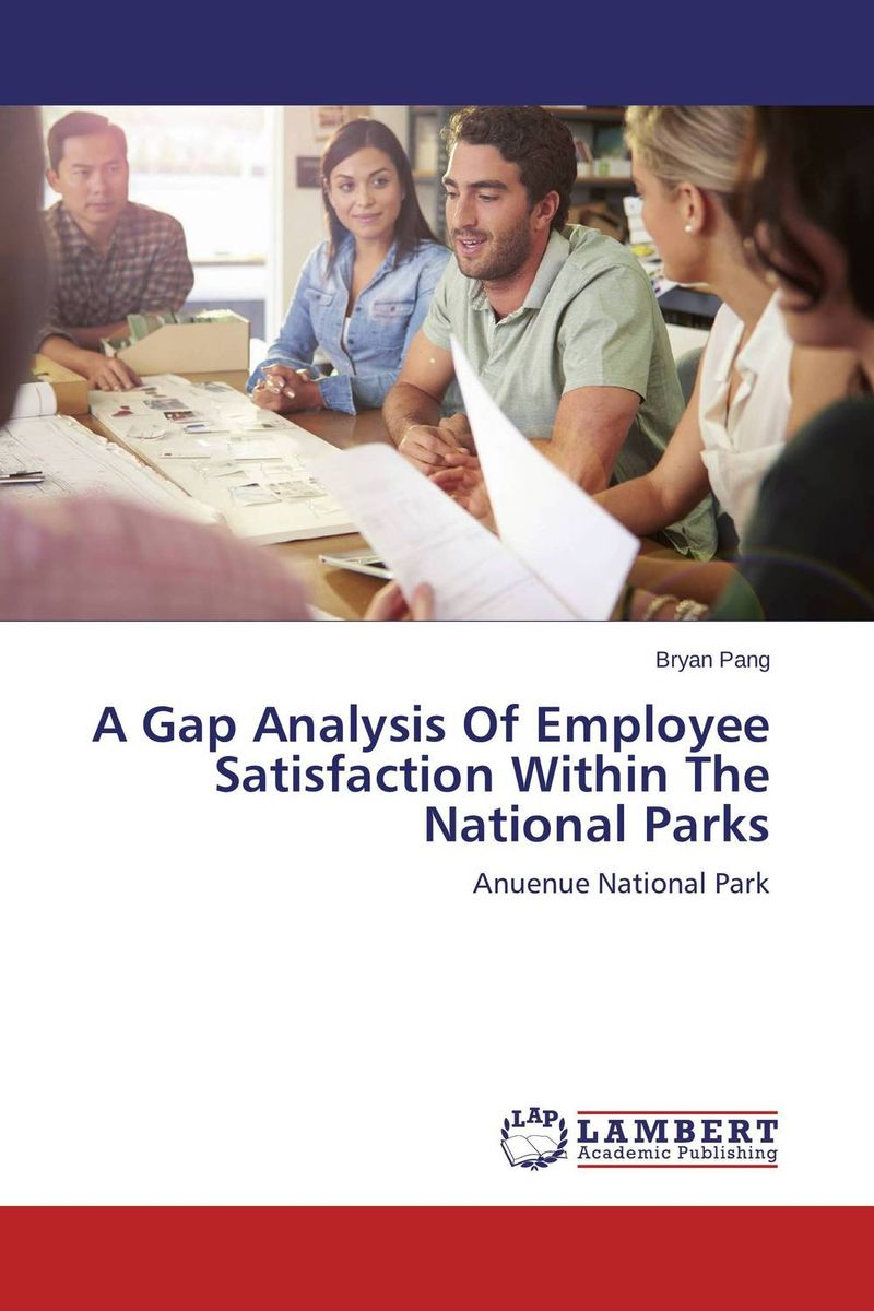 A Gap Analysis Of Employee Satisfaction Within The National Parks лонгслив gap gap ga020ewvdq20