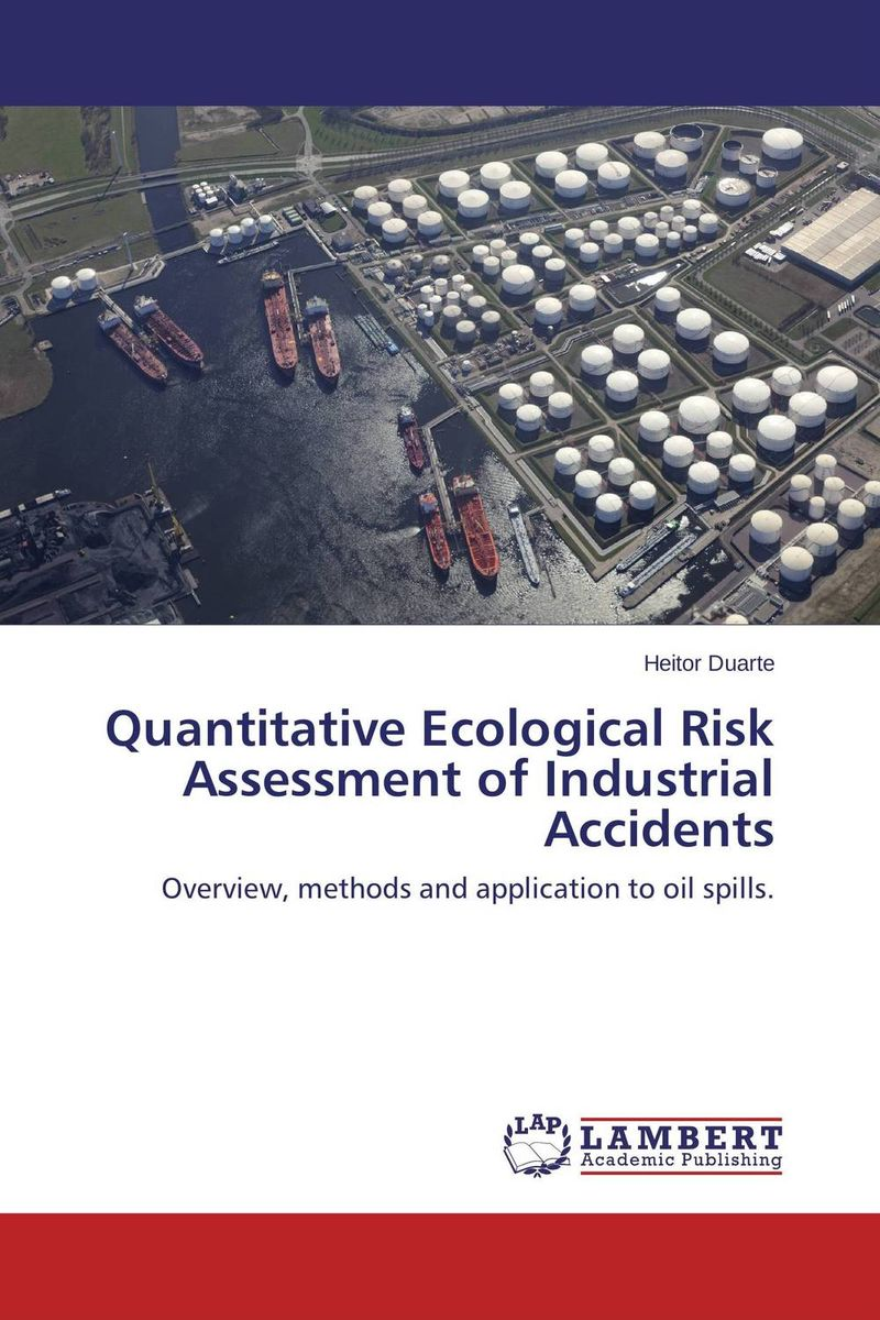 Quantitative Ecological Risk Assessment of Industrial Accidents