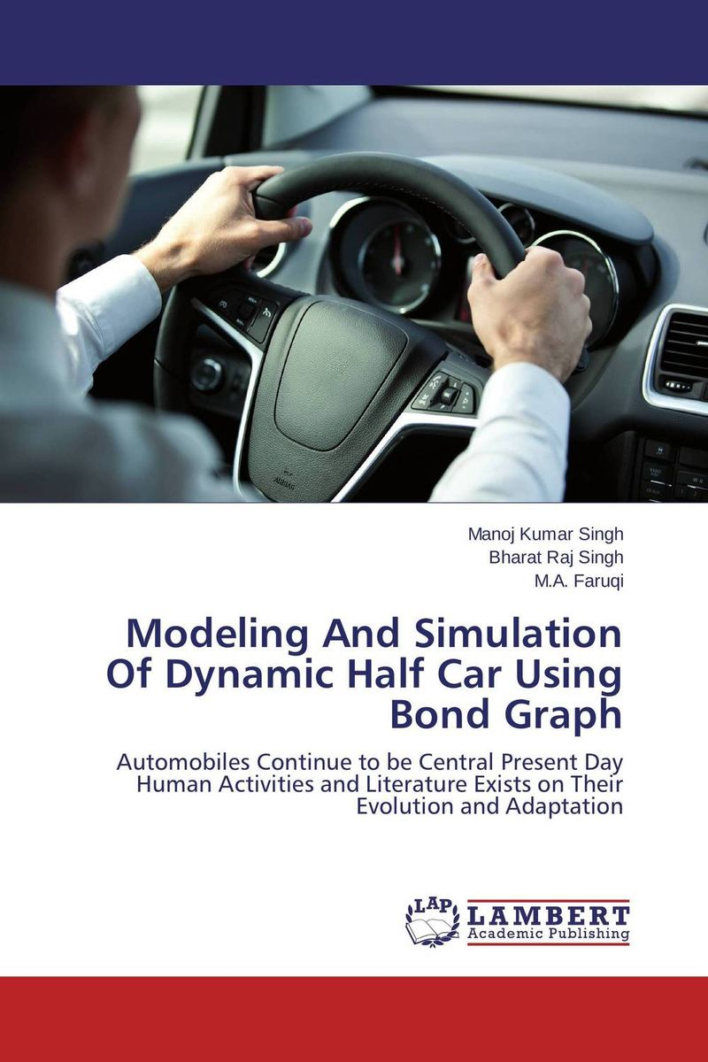 Modeling And Simulation Of Dynamic Half Car Using Bond Graph