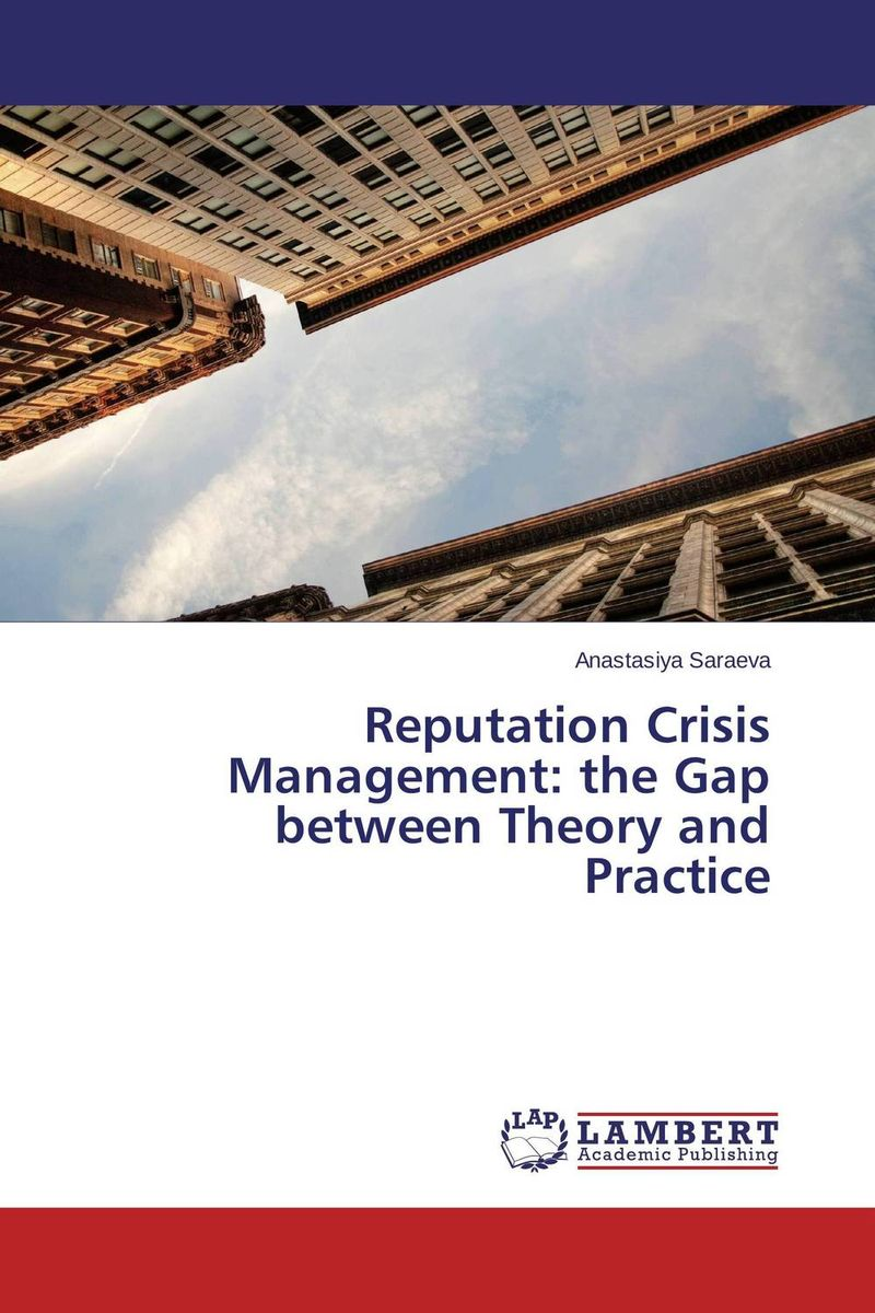 Reputation Crisis Management: the Gap between Theory and Practice teach yourself change and crisis management