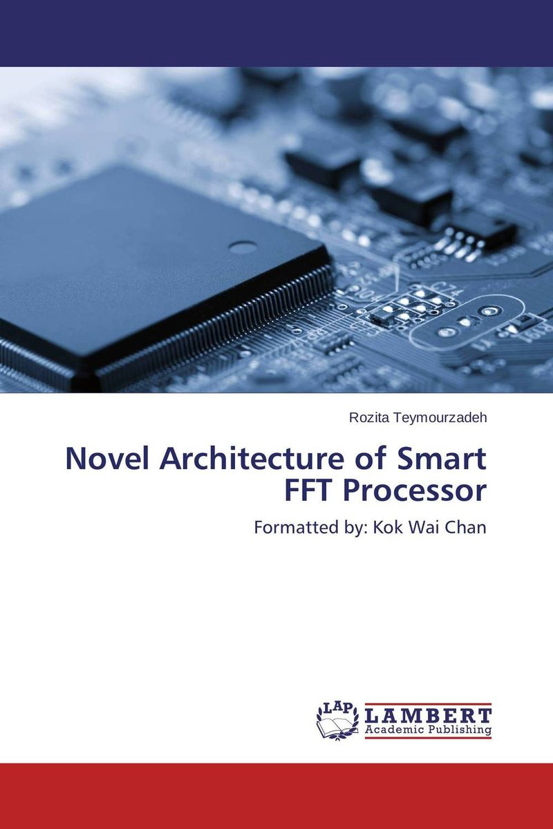 Novel Architecture of Smart FFT Processor the lonely polygamist – a novel