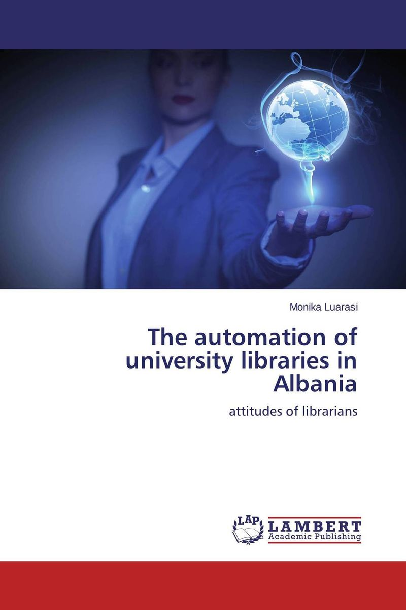 купить The automation of university libraries in Albania недорого