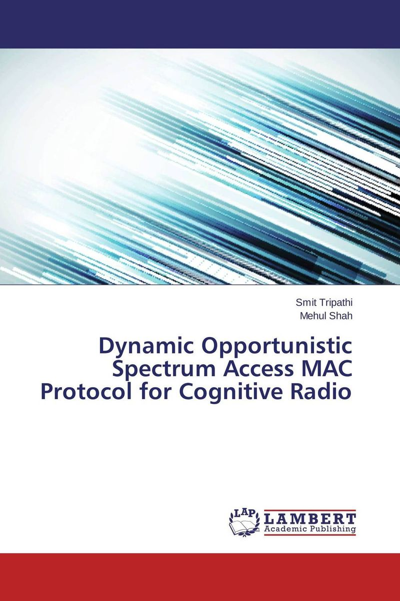 Dynamic Opportunistic Spectrum Access MAC Protocol for Cognitive Radio automated verification of dynamic access control policies