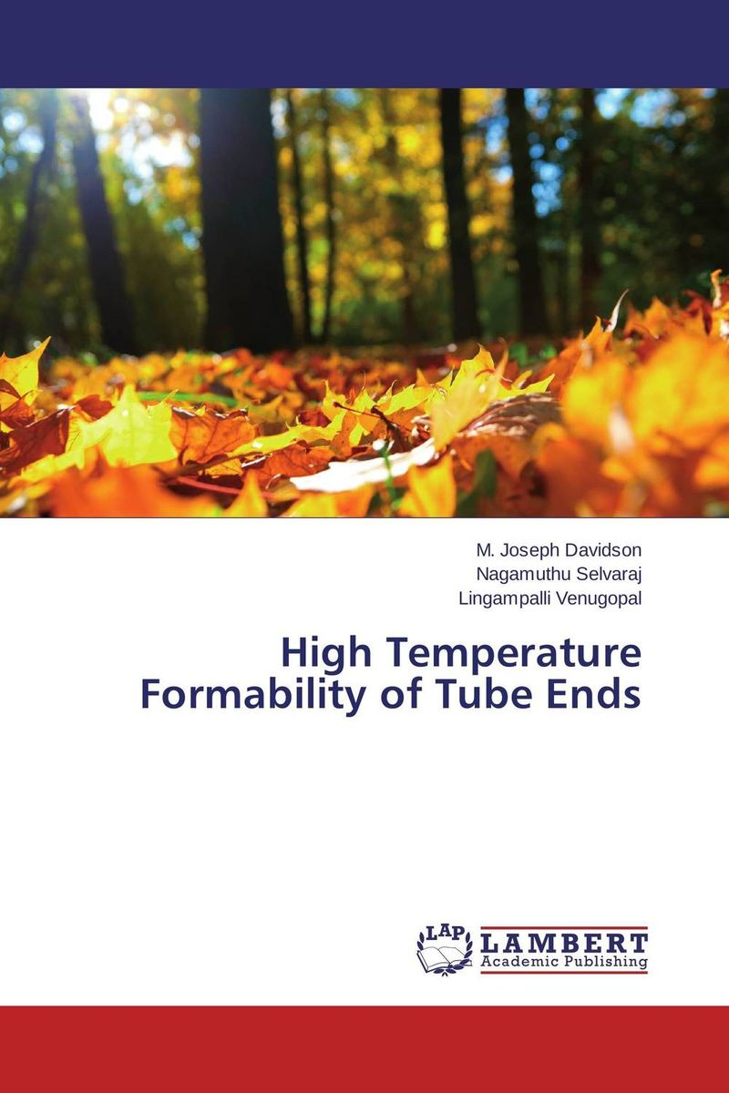 High Temperature Formability of Tube Ends formability