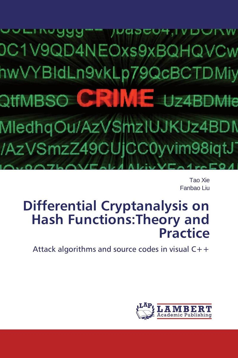 Differential Cryptanalysis on Hash Functions:Theory and Practice new methods in symmetric cryptanalysis