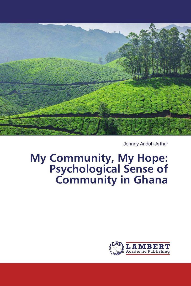 My Community, My Hope: Psychological Sense of Community in Ghana sense and sensibility