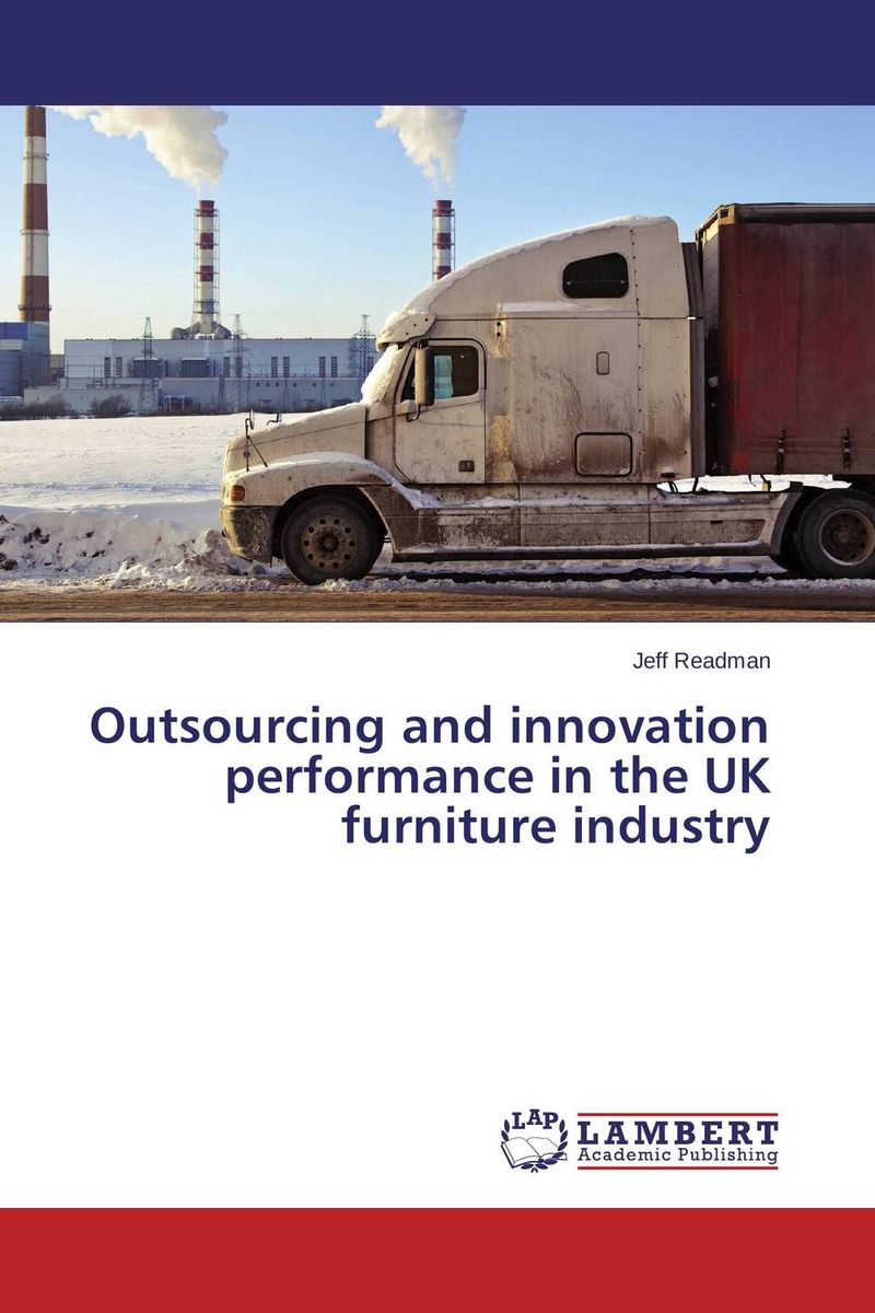 Outsourcing and innovation performance in the UK furniture industry