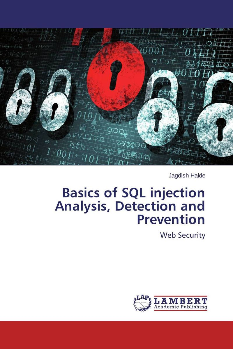 Basics of SQL injection Analysis, Detection and Prevention xml integration into an sql based cep engine