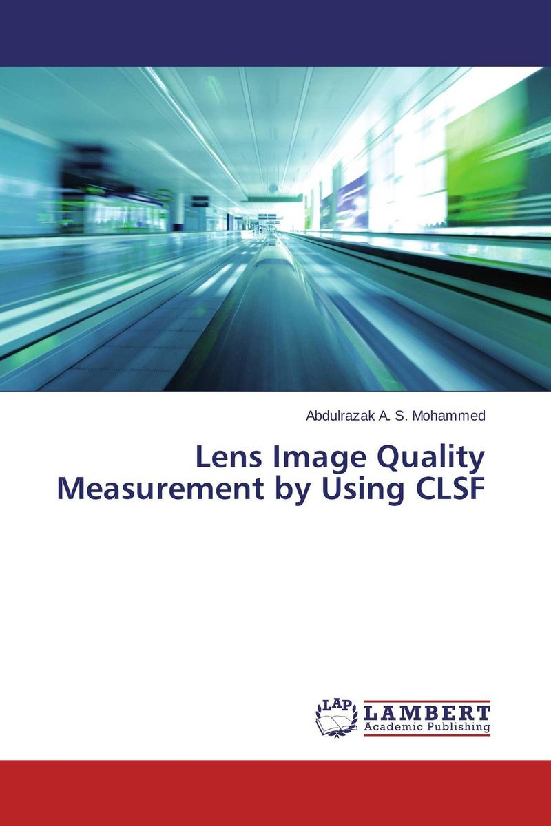 Lens Image Quality Measurement by Using CLSF construction litigation formbook 1993 cumulative supp