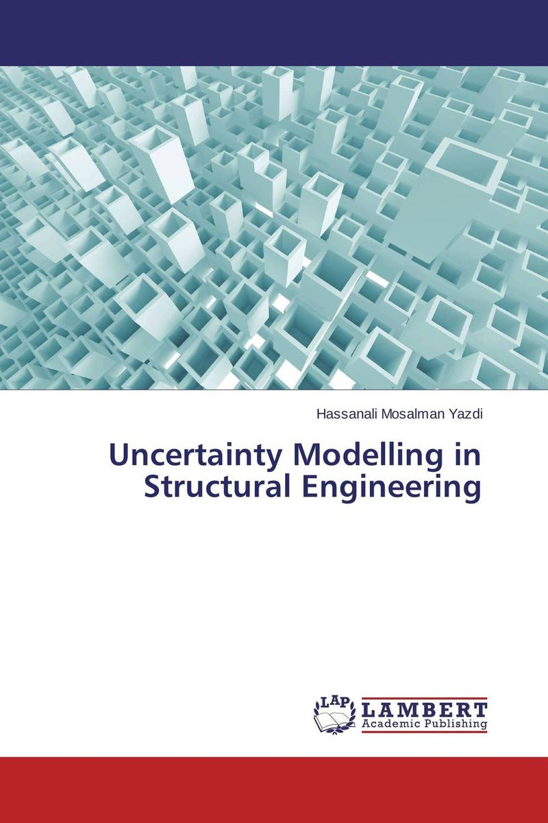 цена на Uncertainty Modelling in Structural Engineering