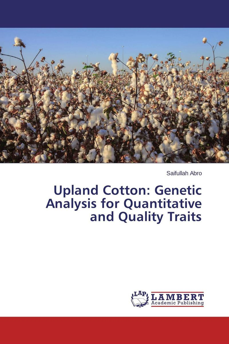 Upland Cotton: Genetic Analysis for Quantitative and Quality Traits genetic analysis of seed yield and other attributes in lentil