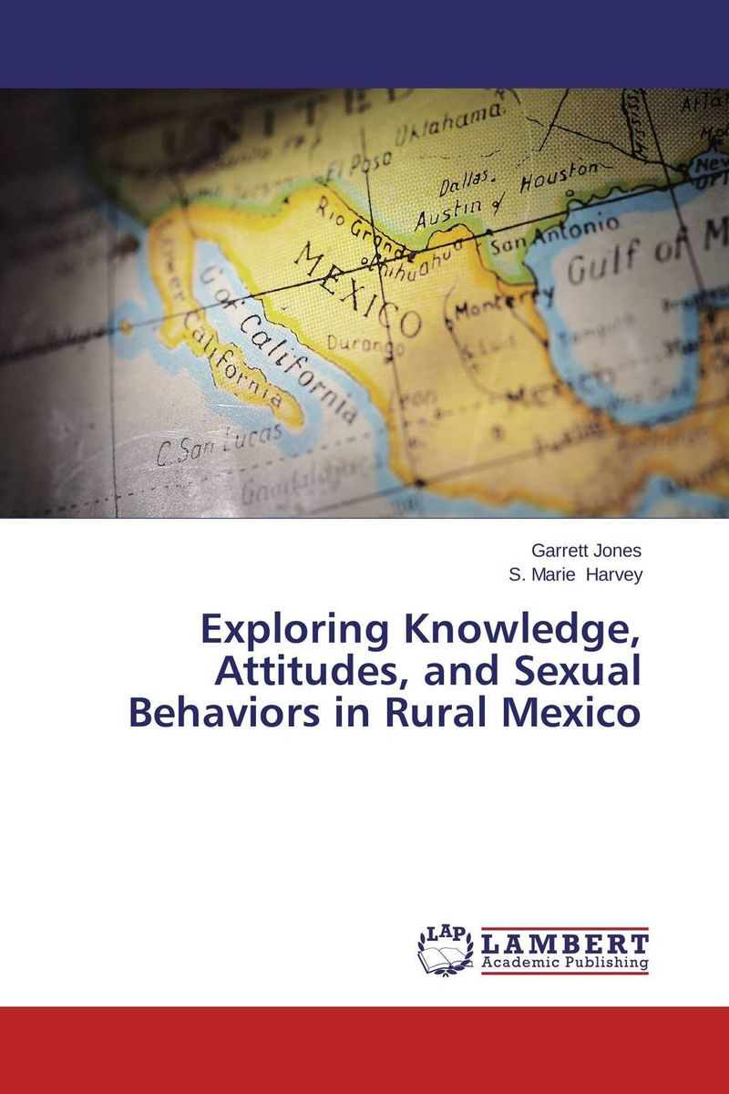 Exploring Knowledge, Attitudes, and Sexual Behaviors in Rural Mexico factors associated with bone health in young adults
