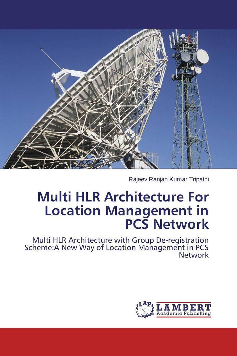 Zakazat.ru: Multi HLR Architecture For Location Management in PCS Network