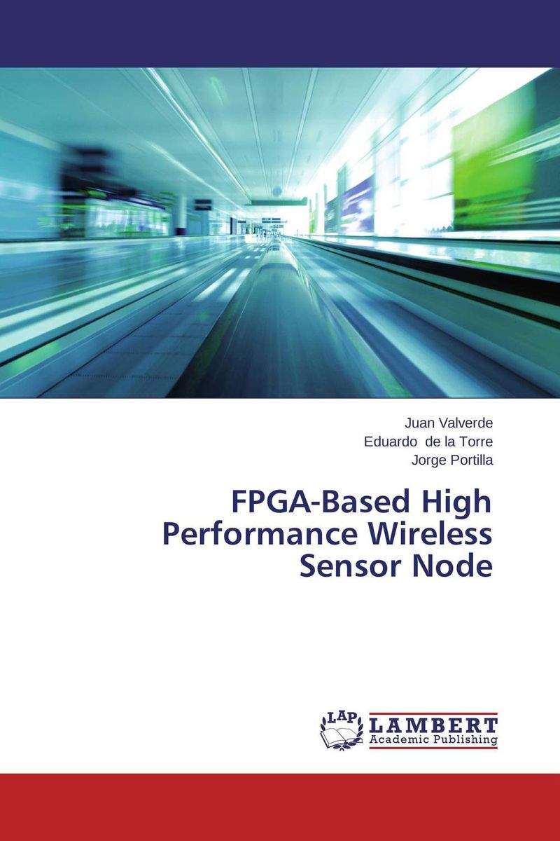 FPGA-Based High Performance Wireless Sensor Node practical global optimization computing methods in molecular modelling